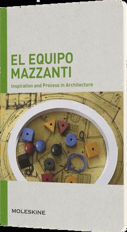 Inspiration and Process in Architecture IPA EL EQUIPO MAZZANTI